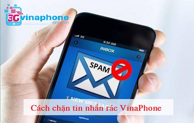 Hướng dẫn chi tiết cách chặn tin nhắn rác VinaPhone 1 cách triệt để