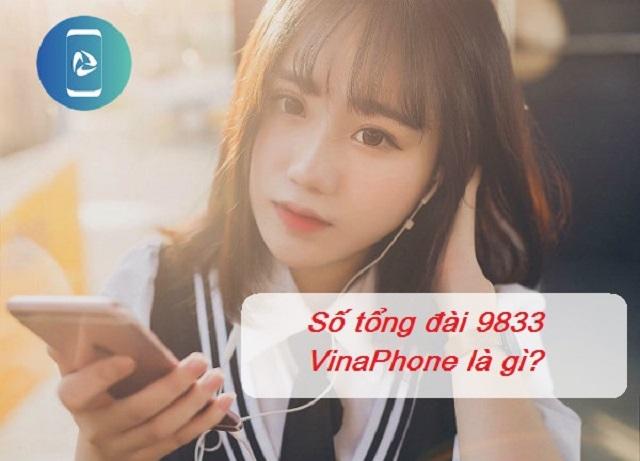 Góc hỏi: Số tổng đài 9833 VinaPhone có phải lừa đảo không?