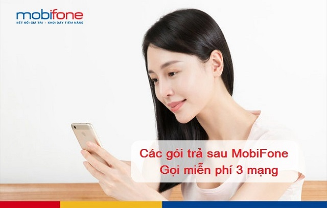 Gói cước dành cho thuê bao trả sau mobifone gọi miễn phí 3 mạng